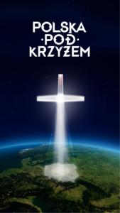 Polska pod Krzyżem – Program obchodów w Bazylice